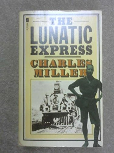 9780860077275: The Lunatic Express: An Entertainment in Imperialism