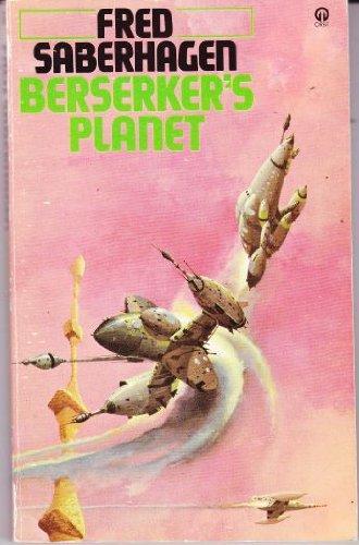 Berserker's Palnet: Fred Saberhagen