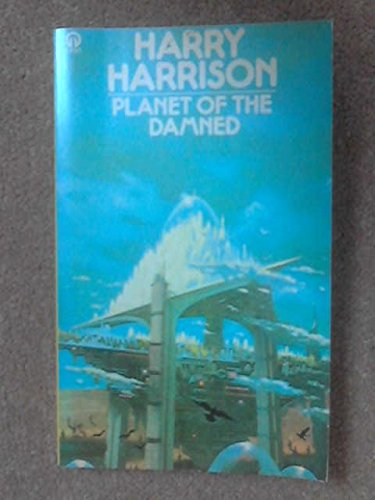 9780860078555: PLANET OF THE DAMNED (ORBIT BOOKS)