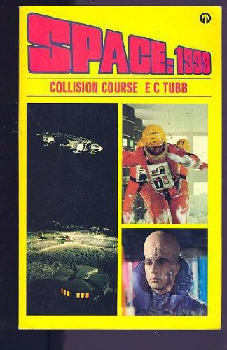 COLLISION COURSE (SPACE 1999): J.e. Macdonnell