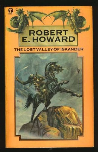 The Lost Valley of Iskander (9780860078807) by Robert E. Howard