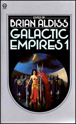 9780860079088: Galactic Empires 1 & 2 (2 Book set) - An Anthology of Way-Back-When Futures