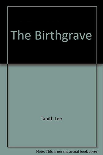 Birthgrave: TANITH LEE