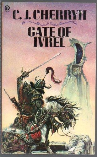 Gate of Ivrel: CJ Cherryh