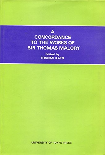9780860081005: Concordance to the Works of Sir Thomas Malory
