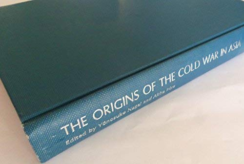 9780860081784: Origins of the Cold War in Asia