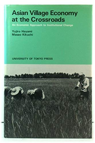 9780860082873: Asian village economy at the crossroads: an economic approach to institutional change
