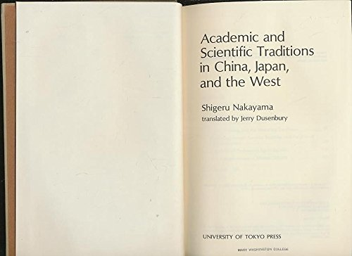 Academic and Scientific Traditions in China, Japan, and the West: Nakayama, Shigeru