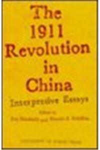 9780860083498: 1911 Revolution in China: Interpretive Essays