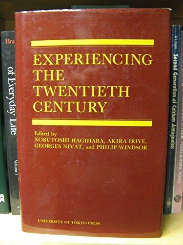 9780860083740: Experiencing the Twentieth Century