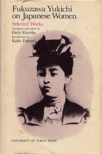9780860084235: Fukuzawa Yukichi on Japanese Women: Selected Works
