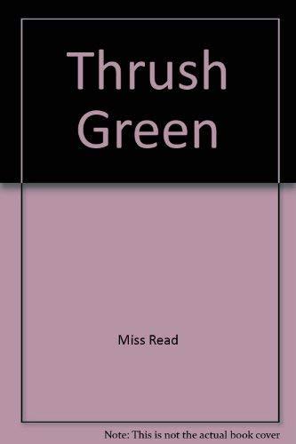 9780860090151: Thrush Green- Large Print