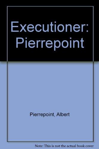 9780860090205: Executioner: Pierrepoint