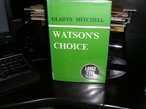 9780860090281: WATSON,S CHOICE , LARGE PRINT, HARDCOVER