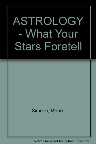 9780860090335: ASTROLOGY - What Your Stars Foretell