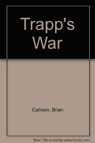 9780860090915: Trapp's War