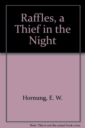9780860090922: Raffles, a Thief in the Night