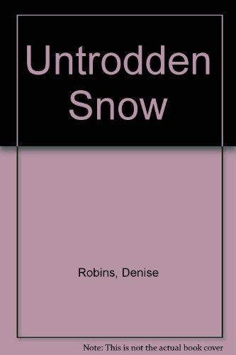 9780860091264: Untrodden Snow