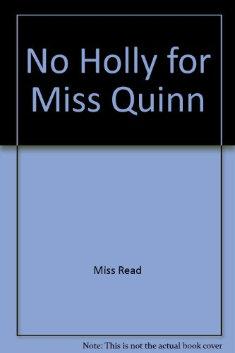9780860091462: No Holly for Miss Quinn