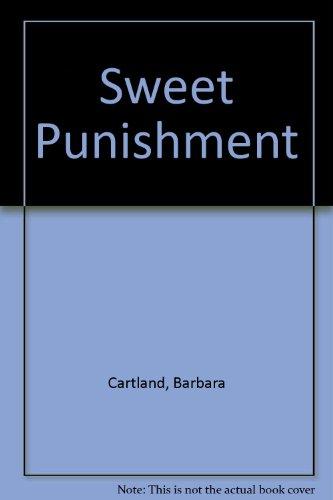Sweet Punishment: Cartland, Barbara