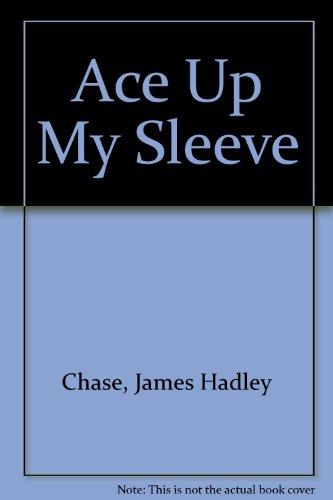 9780860091882: Ace Up My Sleeve