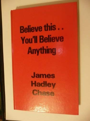 9780860091967: Believe This....You'll Believe Anything