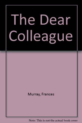 9780860092117: The Dear Colleague