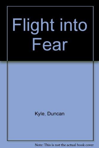 9780860092131: Flight Into Fear (Large Print)