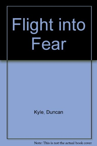9780860092131: Flight Into Fear (Large Print)