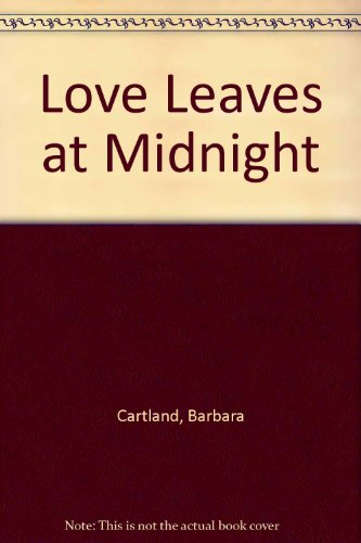 9780860092674: Love Leaves at Midnight