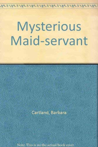 9780860092919: Mysterious Maid-servant