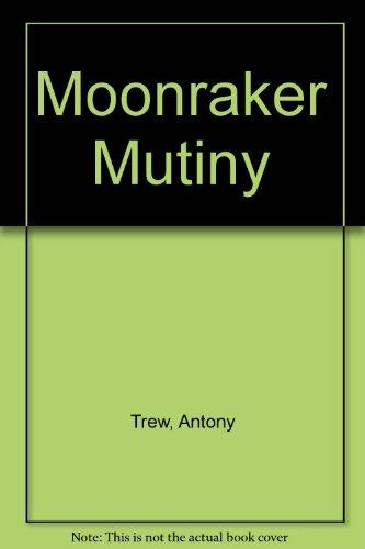 9780860093138: Moonraker Mutiny