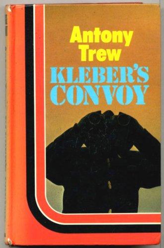 9780860093527: Kleber's convoy