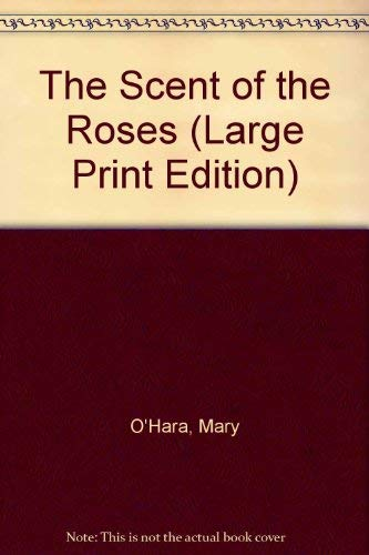 9780860093596: The Scent of the Roses (Large Print Edition)