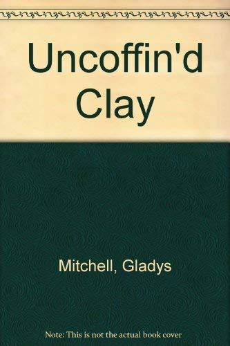 9780860093978: Uncoffind Clay