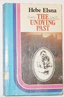 9780860094333: The undying past