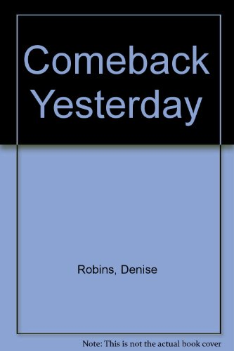 9780860094630: Come Back, Yesterday