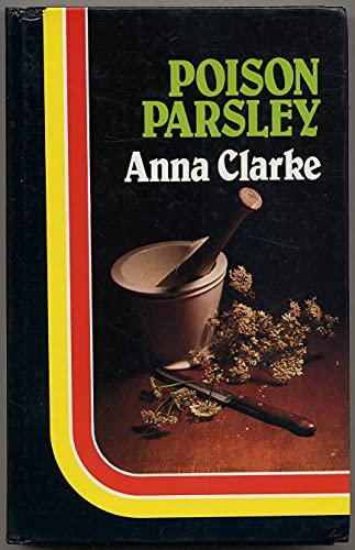 Poison Parsley: Anna CLARKE