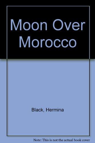 9780860094708: Moon Over Morocco