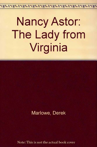 9780860095576: Nancy Astor: The Lady from Virginia