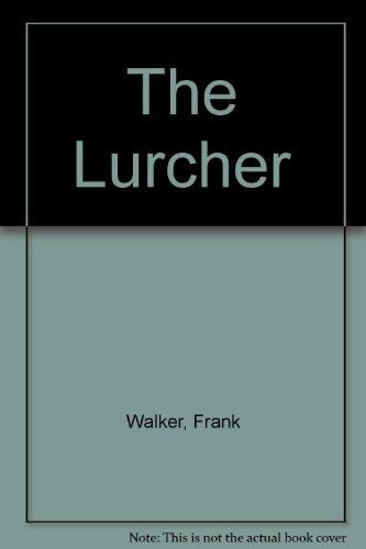 9780860095729: The Lurcher