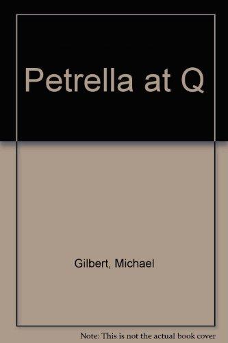 9780860096054: Petrella at Q