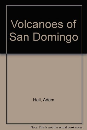 9780860096405: Volcanoes of San Domingo