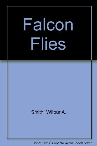9780860096849: Falcon Flies