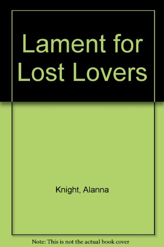 9780860096931: Lament for Lost Lovers [LARGE PRINT]