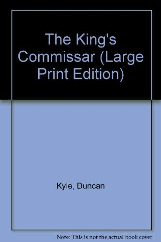 9780860097457: The King's Commissar (Large Print Edition)