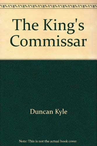 9780860097839: The King's Commissar