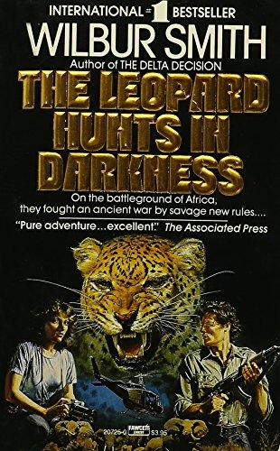 The Leopard Hunts in Darkness: Smith, Wilbur