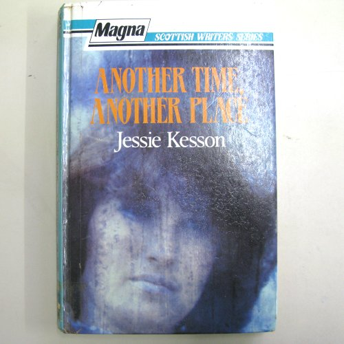 9780860098102: Another Time, Another Place (Magna Scottish writers series)
