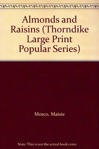 9780860098287: Almonds and Raisins (Thorndike Large Print Popular Series)